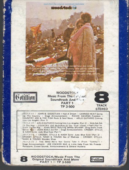 Woodstock - From The Original Soundtrack And More Part 1 ( Cotillion ) 8-track tape