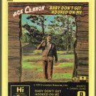 Ace Cannon - Baby Don't Get Hooked On Me Quadraphonic 8-track tape