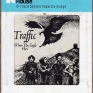 Traffic - When The Eagle Flies' 1974 CRC ISLAND A43 8-track tape