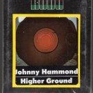 Johnny Hammond - Higher Ground ( KUDU ) Sealed 8-track tape