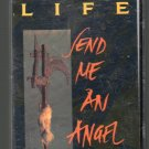 Real Life - Send Me An Angel '89 Cassette Tape