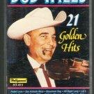 Bob Wills & The Texas Playboys - 21 Golden Hits Cassette Tape