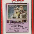 The Kendalls - Stickin' Together 1982 RCA Sealed 8-track tape