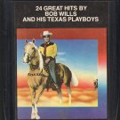 Bob Wills And His Texas Playboys - 24 Great Hits 8-track tape