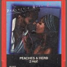 Peaches & Herb - 2 Hot ! 8-track tape