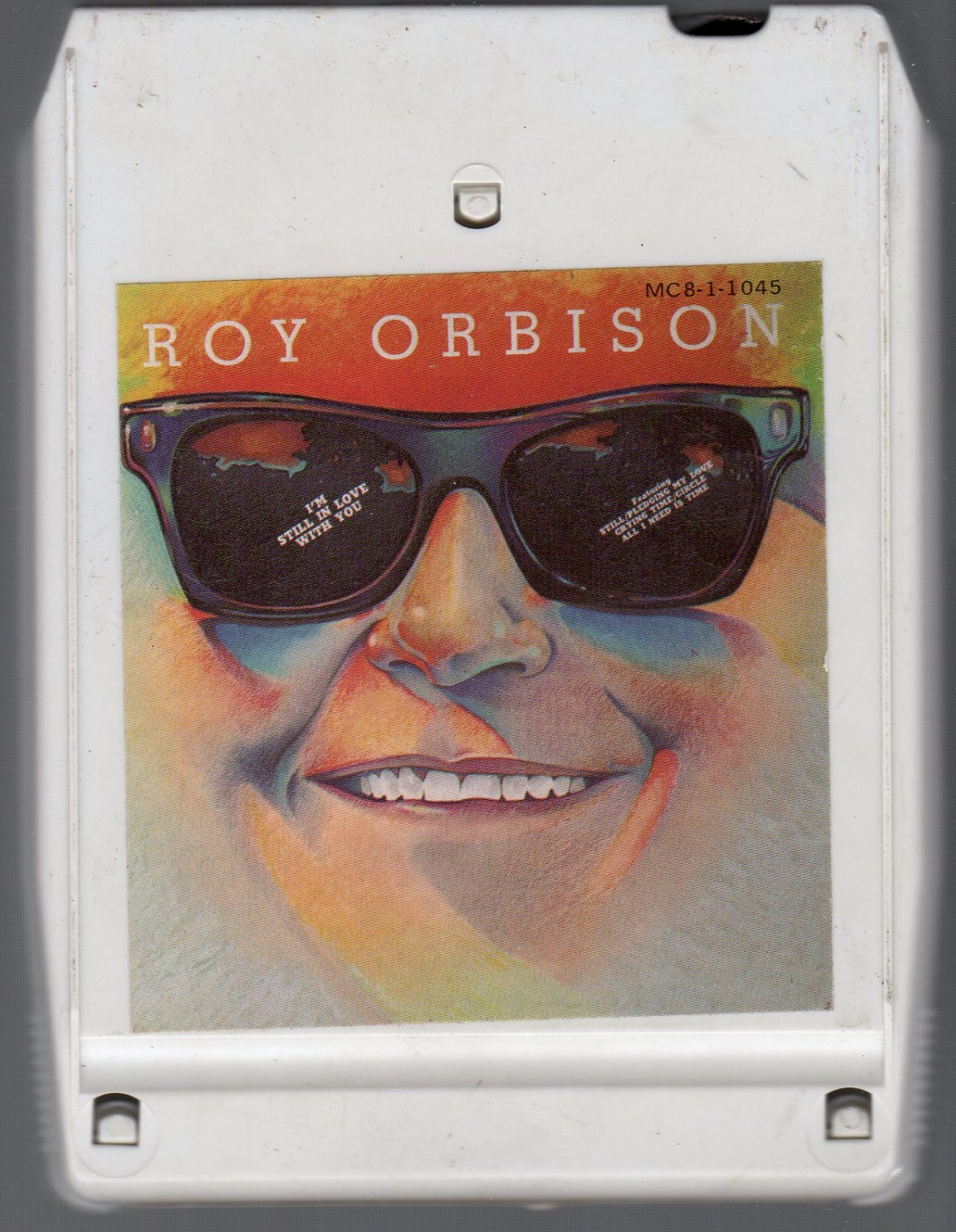 Roy Orbison - I'm Still In Love With You 8-track tape