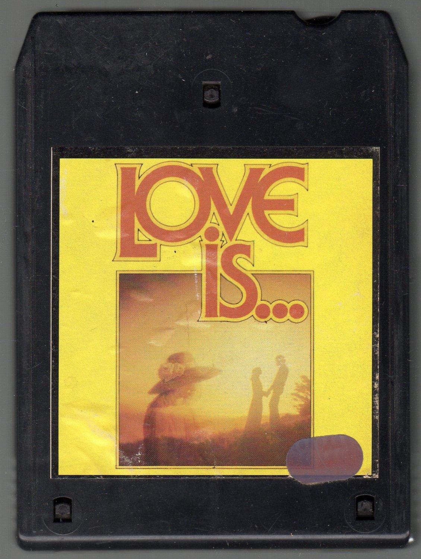 Love Is - Various Rock 1982 K-Tel 8-track tape