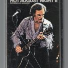 Neil Diamond - Hot August Night II Cassette Tape