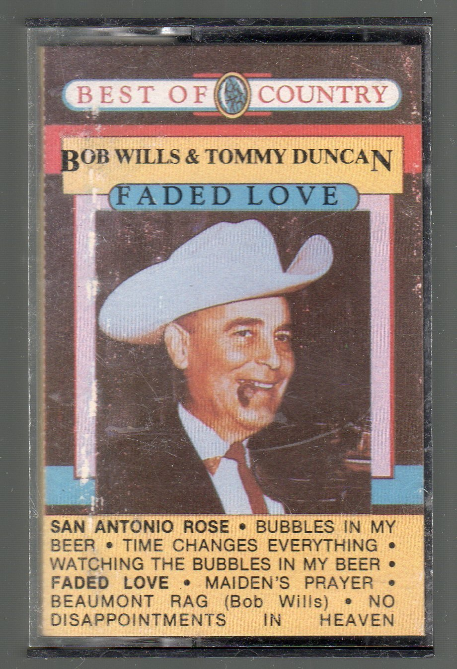Bob Wills & Tommy Duncan - Faded Love STARDAY Cassette Tape