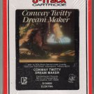 Conway Twitty - Dream Maker 1982 RCA Sealed 8-track tape