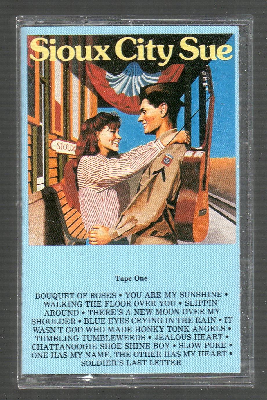 Sioux City Sue - Various Oldies Cassette Tape