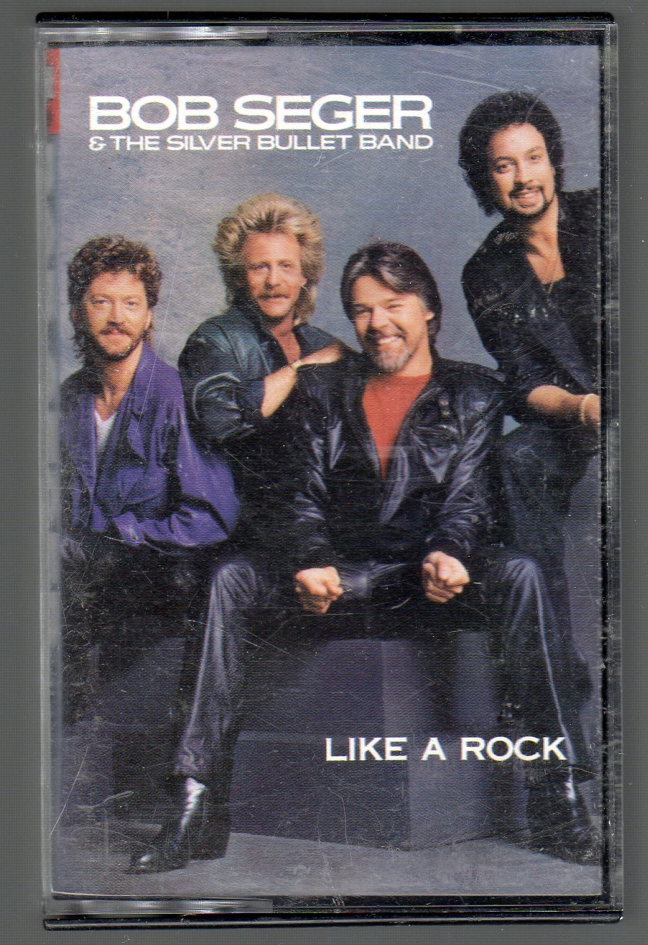 Bob Seger And The Silver Bullet Band - Like A Rock Cassette Tape