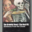 The Grateful Dead - Skeletons From The Closet The Best Of Cassette Tape