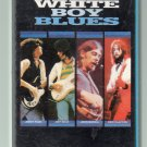 White Boy Blues - Various Blues Cassette Tape