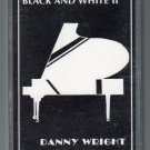Danny Wright - Black & White II Cassette Tape