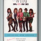 Wild Rose - Breaking New Ground Cassette Tape