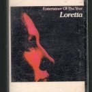Loretta Lynn - Entertainer Of The Year RARE 1973 Cassette Tape