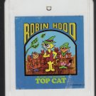 Hanna- Barberas - Robin Hood In Story And Song With Top Cat 8-track tape