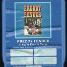 Freddy Fender - If You're Ever In Texas 8-track tape