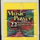 Music Power - 22 Original Hits 22 Original Stars K-TEL 8-track tape