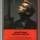 Nick Heyward - North Of A Miracle Cassette Tape
