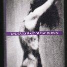 Bo Deans - Go Slow Down Cassette Tape