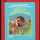 Hugo Montenegro - Hugo In Wonder-Land 1974 RCA Quadraphonic 8-track tape