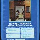 Howard Roberts - Equinox Express Elevator 1972 GRT IMPULSE 8-track tape