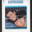 Two Of A Kind - Original Motion Picture Soundtrack 1983 CRC 8-track tape