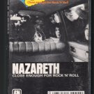 Nazareth - Close Enough For Rock N' Roll Cassette Tape