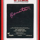 Pat Benatar - Live From Earth 1983 RCA A42 8-track tape