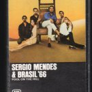 Sergio Mendes & Brasil '66 - Fool On The Hill C1 Cassette Tape