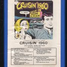 Cruisin' 1960 - Various Artists 1970 GRT T4 8-track tape