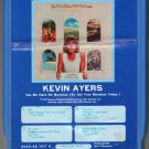 Kevin Ayers - Yes We Have No Mananas 1977 GRT T6 8-track tape