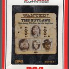 Waylon Jennings, Willie Nelson, Jessi Colter, Tompall - Wanted The Outlaws 1976 RCA A40 8-track tape