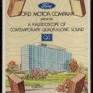 Ford Motor Company - A Kaleidoscope Quadrasonic Sound 1976 RCA Sealed Quadraphonic AC1 8-track tape