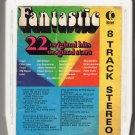 Fantastic - 22 Original 22 Original Stars 1973 K-TEL A17A 8-track tape