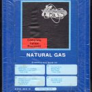 Natural Gas - Natural Gas 1976 GRT PRIVATE STOCK Sealed A48 8-track tape