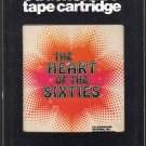 The Heart Of The Sixties - Various Rock 1977 KALEIDESCOPE A11 8-track tape