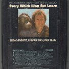 Every Which Way But Loose - The Soundtrack Music From 1978 ELEKTRA A34 8-track tape