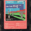 Traffic - On The Road 1973 CAPITOL A26 8-TRACK TAPE