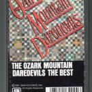 The Ozark Mountain Daredevils - The Best 1981 A&M C10 CASSETTE TAPE