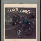 Super Girls - Various 1979 WB A17 8-TRACK TAPE