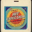 Hit Explosion - Original Hits By Original Stars 1977 RONCO A17 8-TRACK TAPE