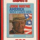 John Wayne - America, Why I Love Her 1973 RCA A17 8-TRACK TAPE