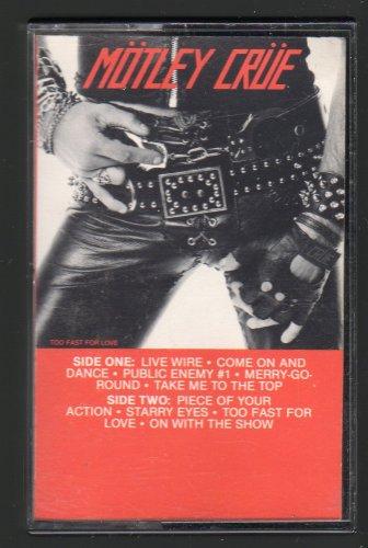 Motley Crue - Too Fast For Love 1982 Debut ELEKTRA C17 CASSETTE TAPE