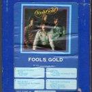 Fools Gold - Fools Gold 1976 Debut GRT ARISTA AC3 8-TRACK TAPE