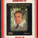 Henry Mancini - Pure Gold 1975 RCA A19C 8-TRACK TAPE