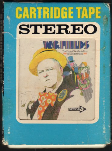 W.C. Fields - Voice Tracks From His Greatest Movies 1969 DECCA A19C 8-TRACK TAPE