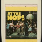 At The Hop Part 2 - Various Rock 1967 MCA A18B 8-TRACK TAPE